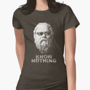 Related Design: Know Nothing T-Shirt