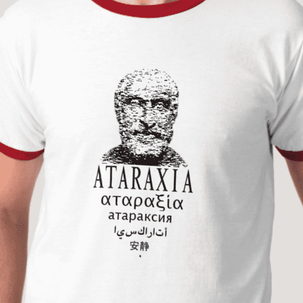 Ataraxia T-shirt - Philosophy Shirt